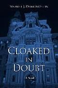 Cloaked in Doubt