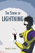 The Strike of Lightning