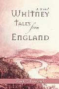 Whitney Tales from England