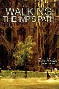 Walking the Imp's Path