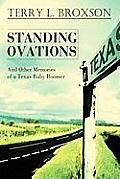 Standing Ovations: And Other Memories of a Texas Baby Boomer