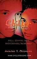 Chiller: Hell, Coming to a High School Near You