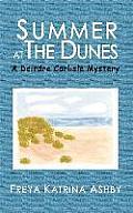 Summer at The Dunes: A Deirdre Carlisle Mystery
