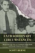 Extraordinary Circumstances: Based on the True Story of a Landmark Custody Battle and Parental Abduction Survivor