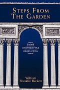 Steps from the Garden: A Book of Epiperceptive Observations