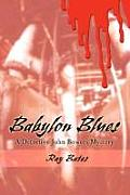 Babylon Blues: A Detective John Bowers Mystery