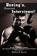 Boxing's, Greatest Interviews!!: Boxing Biggest Star's Speak! Ray Leonard to Oscar De La Hoya to Sylvester Stallone!