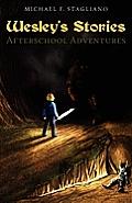 Wesley's Stories: Afterschool Adventures