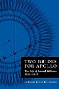 Two Brides for Apollo: The Life of Samuel Williams (1743-1817)