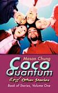 Coco Quantum and Other Stories: Book of Stories, Volume One