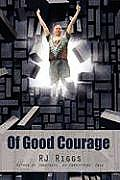 Of Good Courage