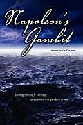 Napoleon's Gambit: Sailing Through History to Commit the Perfect Crime