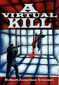 A Virtual Kill