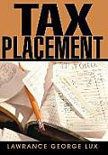 Tax Placement