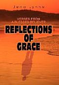 Reflections of Grace: Verses from a Blessed Believer