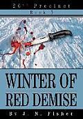 Winter of Red Demise: 26th Precinct Book 5
