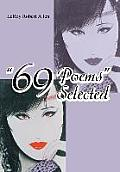 69 Poems Selected