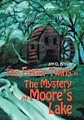 The Foster Twins In The Mystery At Moore's Lake