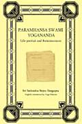 Paramhansa Swami Yogananda: Life-Portrait and Reminiscences