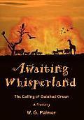 Awaiting Whisperland: The Calling of Galahad Green
