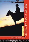 What Goes Around: A Western Adventure
