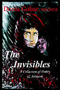 The Invisibles: A Collection of Poetry & Artwork