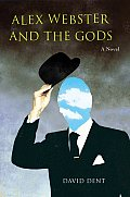 Alex Webster and the Gods