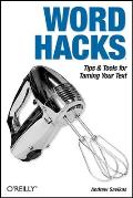 Word Hacks Tips & Tools for Taming Your Text
