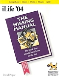 iLife 04 The Missing Manual