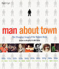 Man About Town The Changing Image Of The Modern Male