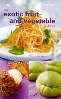 Exotic Fruit & Vegetable Handbook