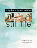 Still Life Step By Step Art School