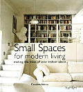 Small Spaces For Modern Living Making T