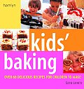 Kids Baking 60 Delicious Recipes for Children to Make