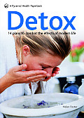 Detox 14 Plans to Combat the Effects of Modern Life