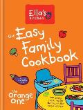 Ellas Kitchen The Easy Family Cookbook