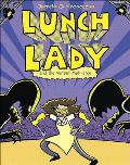 Lunch Lady 7: Lunch Lady and the Mutant Mathletes