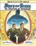 Boys of Steel: Creators of Superman