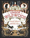 Wildwood Chronicles 02 Under Wildwood