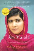 I Am Malala: The Girl Who Stood Up for Education and Was Shot by the Taliban: The Girl Who Stood Up for Education and Was Shot by the Taliban