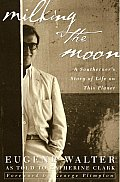 Milking The Moon A Southerners Story