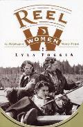 Reel Women The World Of Women Who Fish