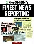 Onions Finest News Reporting Volume 1 Onion