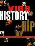 Vibe History Of Hip Hop