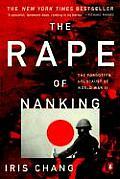 Rape of Nanking: The Forgotten Holocaust of World War II