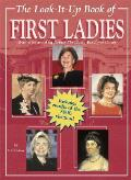 Look It Up Book Of First Ladies