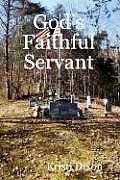 God's Faithful Servant