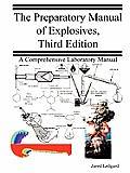 Preparatory Manual of Explosives 3rd Edition