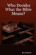 Who Decides What the Bible Means?