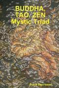 Budda Tao Zen Mystic Triad
